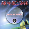 Atlantic Starr - Love Me Down (Jerome Baker III Disco Dance Edit)