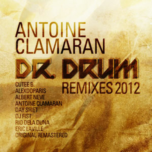 "Antoine Clamaran - ""Dr Drum"" (Original Remastered)"