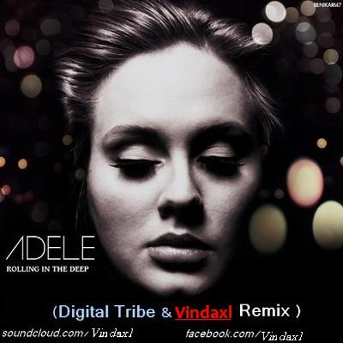 Adele - Rolling In The Deep (Digital Tribe Vs. Vindaxl Remix) **FREE DONWLOAD IN DESCRIPTION**