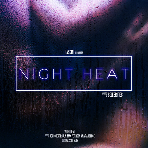 Selebrities - Night Heat