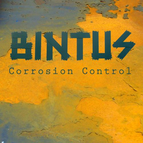 Bintus - 'Corrosion Control'
