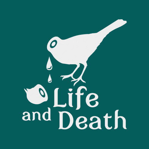 Life and Death Podcast Number Three by Tennis
