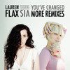 Lauren Flax - You've Changed (feat Sia) [MK D-troit Dub]