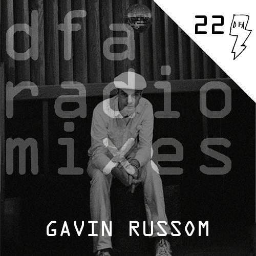 Gavin Russom - dfa radiomix #22