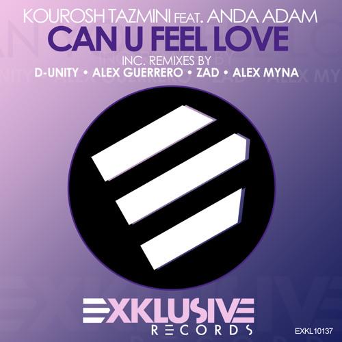 Kourosh Tazmini feat. Anda Adam - Can U Feel Love (Alex Myna Remix) OUT NOW!!!