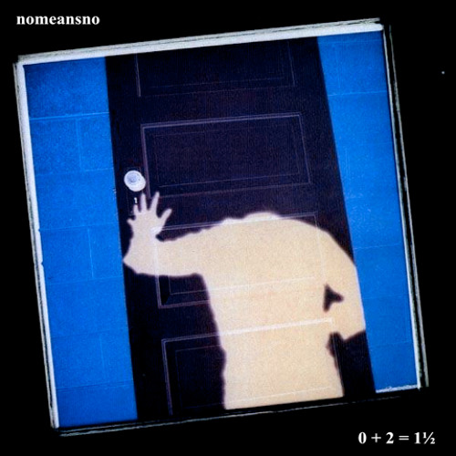 NoMeansNo - Now It's Dark