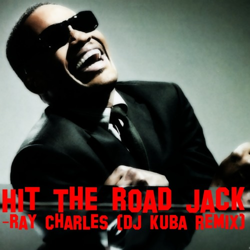 Ray Charles - Hit The Road Jack (MRK Remix)