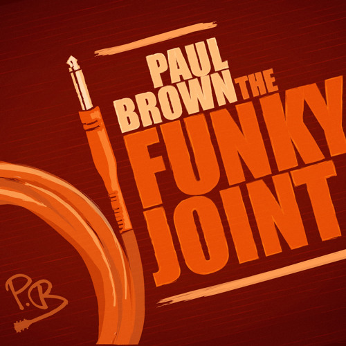 Paul Brown - Funky Joint (Paris Cesvette Remix)