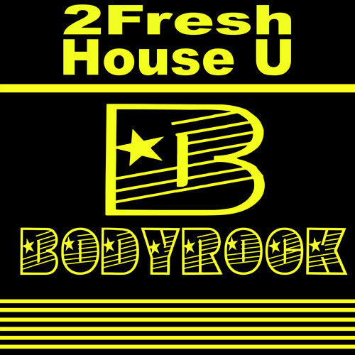 2 Fresh - House U EggTimer Remix