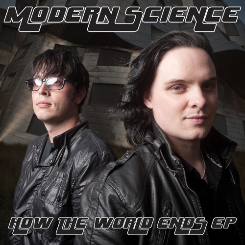Modern Science - How The World Ends EP (2011)