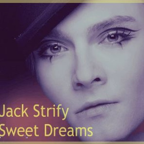 Jack E Strify - Sweet Dreams