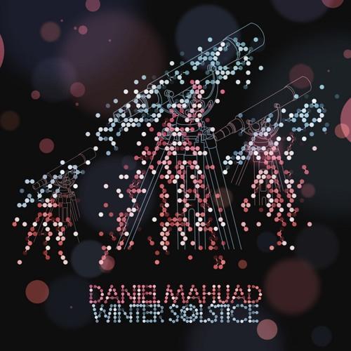 Daniel Mahuad - Winter Solstice (Sunn Jellie Remix)