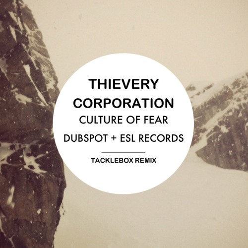 Thievery Corporation - Culture of Fear Remix Contest Entry
