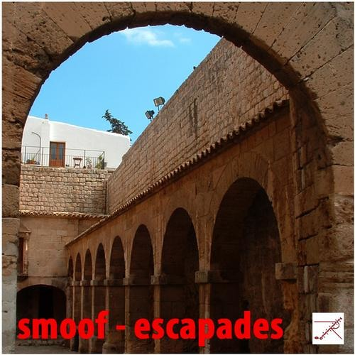 smoof - Escapades EP (Zipped Records 9th JUL 2011)