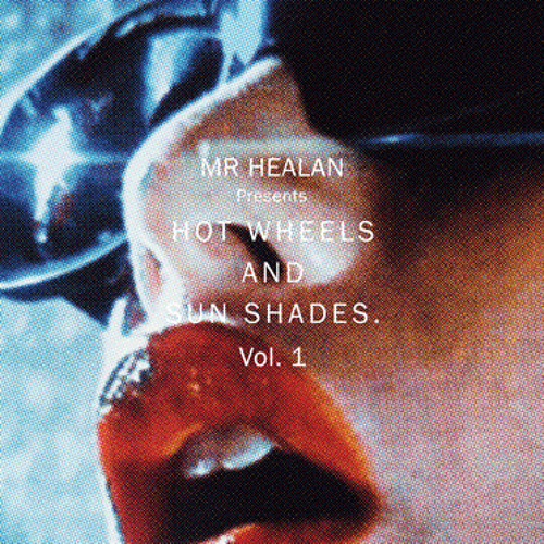 Hot Wheels & Sun Shades Vol. 1