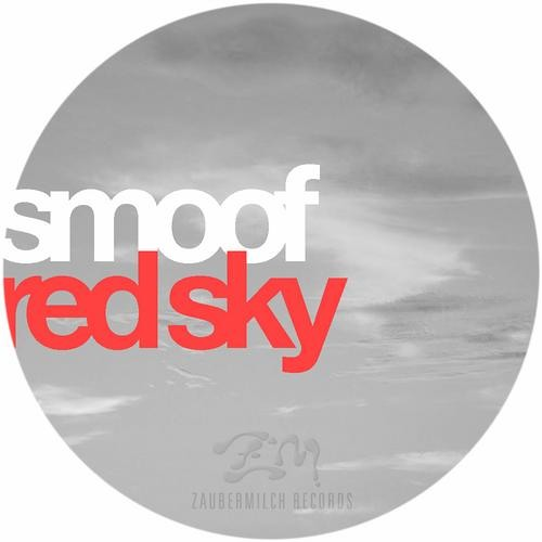 smoof - Red Sky EP (Zaubermilch Records 1st JUL 2011)