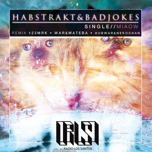 Habstrakt & Badjokes - Miaow