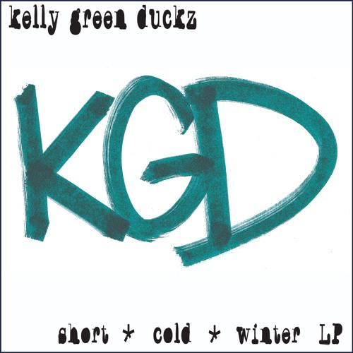 Kellygreen Duckz - Short-Cold-Winter LP - 10 Brokebitch Mountain