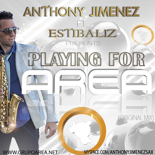 Anthony Jimenez Ft Estibaliz - Playing for AREA  (Preview)