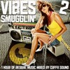 VIBES SMUGGLIN' 2!!! 1 hour of reggae music mixed by FLAVOUR FREDO