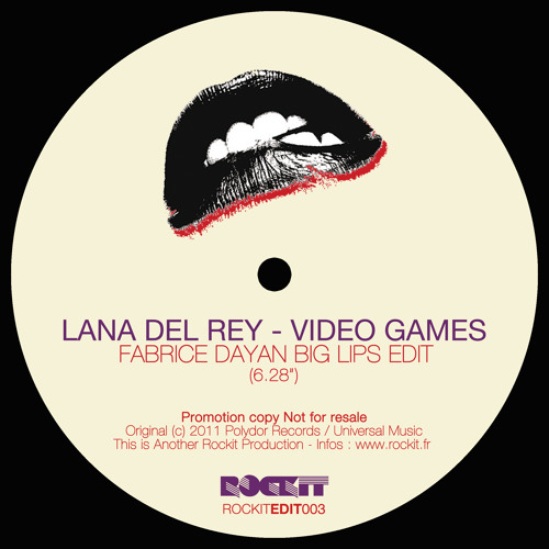 Lana Del Rey - Video Games (Fabrice Dayan Big Lips Edit)