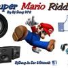 Super Mario Riddim by Dj Sung