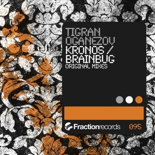 Tigran Oganezov - Kronos (OUT NOW!)