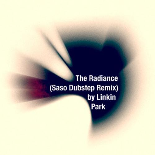 Linkin Park - The Radiance (Saso Remix)