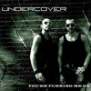 Undercover Your Lovin' Touch  (John Rizzo Club Mix)
