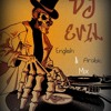 English and Arabic Non Stop Music By DJ EVIL