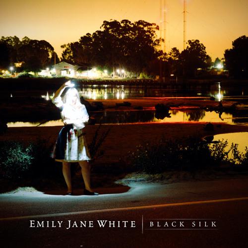 Emily Jane White -  Black Silk