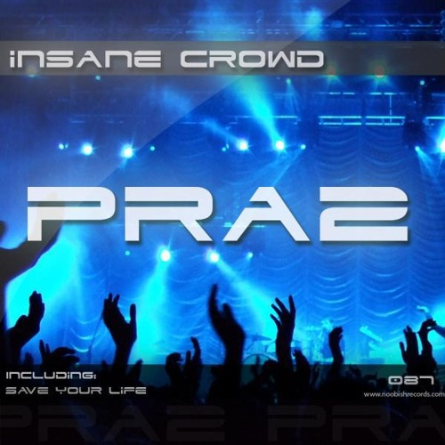 OUT NOW!: INSANE CROWD EP