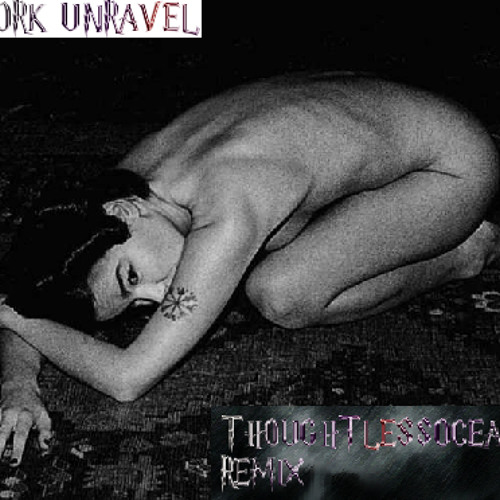 bjork-unravel-thoughtlessoceans remix