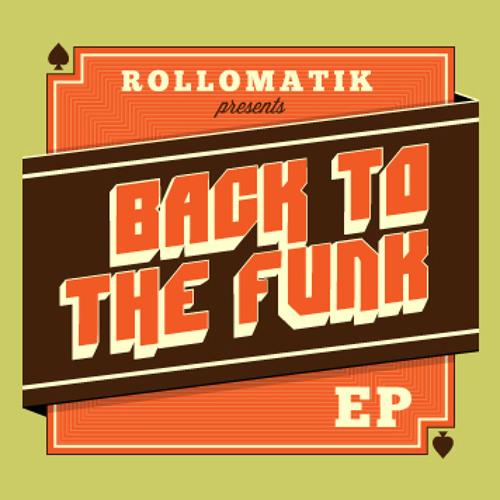 Rollomatik - Come Baby