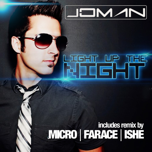 Light Up The Night by Joman (Ishe Remix)