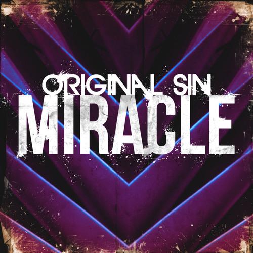 Original Sin - Miracle