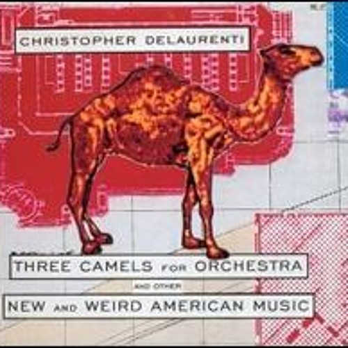 Three Camels for Orchestra