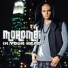 Mohombi - In Your Head  (La Clique VS Jean Maxwell Remix)