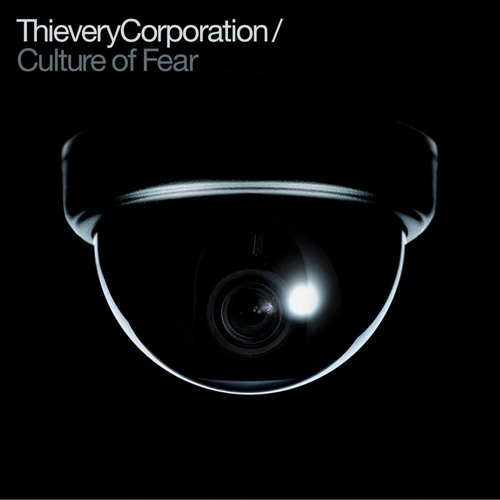 Thievery Corporation ft Mr.Lif - Culture of Fear - Audio InFunktion Remix