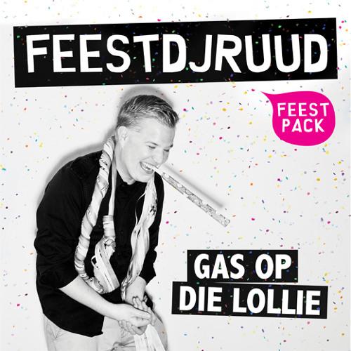 FeestDJRuud - Gas Op Die Lollie (Dyna & Bader Santos rmx)