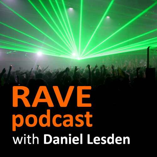 Daniel Lesden - Rave Podcast 021: guest mix by Artifact303 (Romania) [1 YEAR ON THE AIR!]