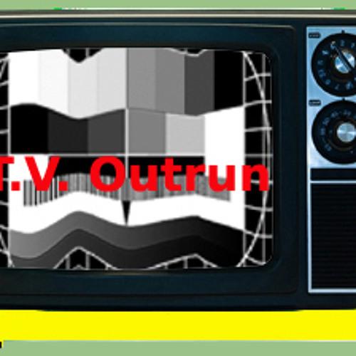 T.V. Outrun