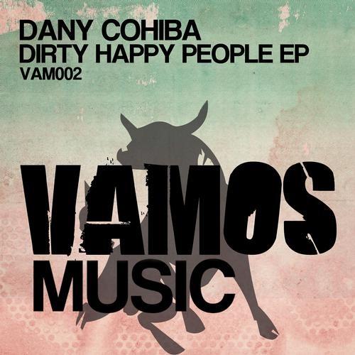 Dany Cohiba - Dirty Happy People (DJ Soulstar)