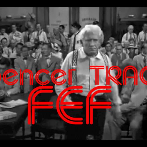 FeF - Spencer Tracy (Original Mix)