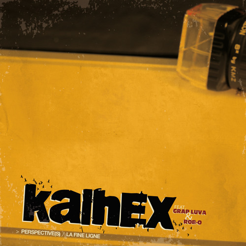 """Kalhex feat. Grap Luva """"Perspective(s)"""""""