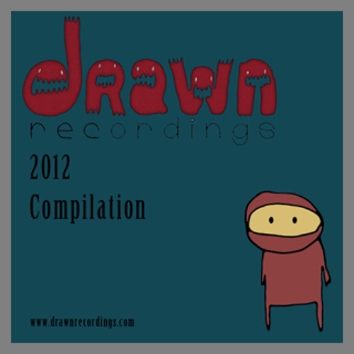 Chimera (FREE Track On 'Drawn Compilation 2012')