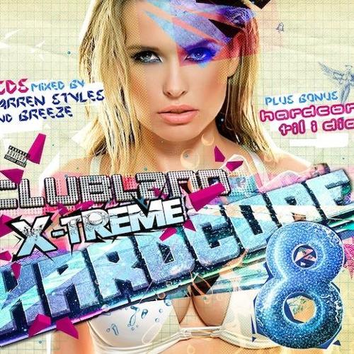 Clubland xtreme hardcore 8 Mix - Dj SenseLocke