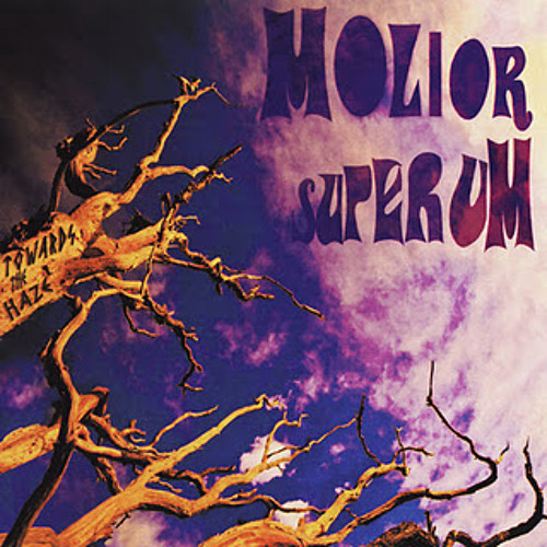 Molior Superum - Towards The Haze