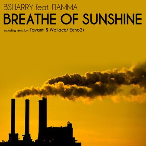 Breathe of sunshine (Alejandro Fontecha Minimal Remix) SC Edit - Bsharry feat. Fiamma