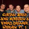 Curtain Jerks Podcast 045 -- John Hennigan and Tommy Dreamer Prt. 1